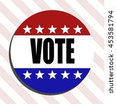 vote 2016 badge. presidential... | Shutterstock .eps vector #453581794