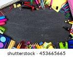 school supplies frame on a... | Shutterstock . vector #453665665