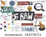 be raw creativity fresh ideas...   Shutterstock . vector #453778711