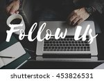 Small photo of Follow Us Sharing Social Media Networking Internet Online Concept