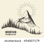 sketch of a mountain with fir... | Shutterstock .eps vector #454007179