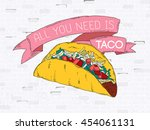 classic taco hand drawn poster... | Shutterstock .eps vector #454061131