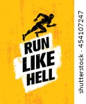 run like hell creative sport... | Shutterstock .eps vector #454107247