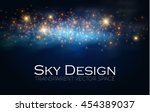 magic space. fairy dust.... | Shutterstock .eps vector #454389037