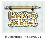 hand drawn doodle back to... | Shutterstock .eps vector #454390771