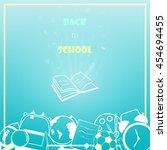 welcome back to school...   Shutterstock .eps vector #454694455