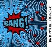 bang comic text. pop art style. ... | Shutterstock .eps vector #455014219
