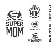 super mom emblem. super hero... | Shutterstock .eps vector #455045605