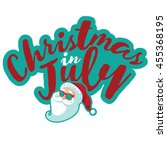 christmas in july typography... | Shutterstock .eps vector #455368195