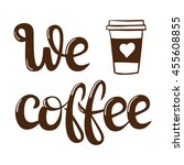 coffee menu lettering. vector... | Shutterstock .eps vector #455608855