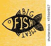 hand drawn grunge fish. hipster ...   Shutterstock . vector #455664817