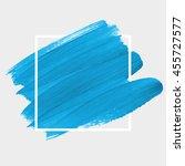 art abstract background brush... | Shutterstock .eps vector #455727577