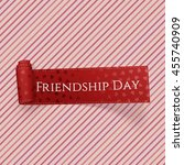 friendship day realistic red... | Shutterstock .eps vector #455740909