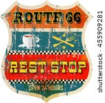 Route Sixty Six Rest Stop Sign...