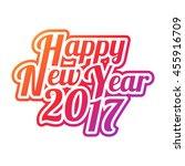 happy new year 2017 text design.... | Shutterstock .eps vector #455916709