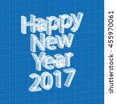 happy new year 2017 text design ... | Shutterstock .eps vector #455970061