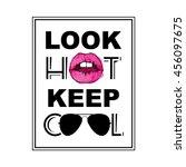 look hot keep cool  fashion... | Shutterstock .eps vector #456097675