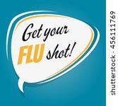 get your flu shot retro speech... | Shutterstock .eps vector #456111769