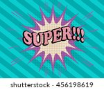 super comic text. pop art style.... | Shutterstock .eps vector #456198619