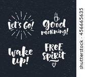 vector set of lettering phrase. ... | Shutterstock .eps vector #456665635