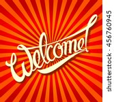 welcome an inscription in a pop ... | Shutterstock .eps vector #456760945
