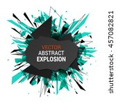 abstract explosion banner.... | Shutterstock .eps vector #457082821