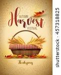 vector autumn harvest festival... | Shutterstock .eps vector #457318825