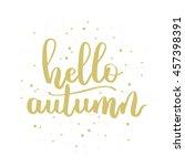 vector hand written lettering... | Shutterstock .eps vector #457398391