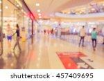 abstract blur shopping mall... | Shutterstock . vector #457409695