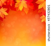 autumn  fall background with... | Shutterstock .eps vector #457432801