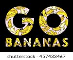 go bananas print or screen t... | Shutterstock .eps vector #457433467