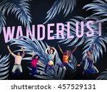 adventure explore discover... | Shutterstock . vector #457529131