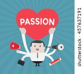 businessman holding passion... | Shutterstock .eps vector #457637191