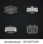 set of vector emblems barber... | Shutterstock .eps vector #457697194