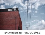 old dilapidated brick motel... | Shutterstock . vector #457701961