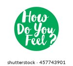 how do you feel text icon... | Shutterstock .eps vector #457743901