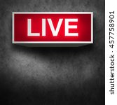live warning signboard message... | Shutterstock . vector #457758901