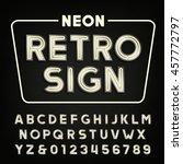 retro sign alphabet. vintage... | Shutterstock .eps vector #457772797