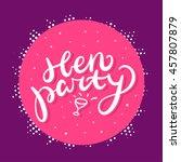 hen party banner. | Shutterstock .eps vector #457807879
