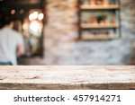 empty wooden table space... | Shutterstock . vector #457914271
