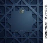 eid mubarak greeting card... | Shutterstock .eps vector #457941841