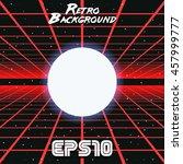 80s retro sci fi background vhs.... | Shutterstock .eps vector #457999777