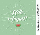 """hello  august "" greeting card... 