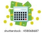 flat money and calculator   Shutterstock . vector #458068687