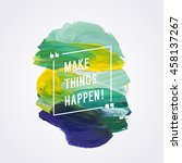 "Motivation Poster ""make Things..."