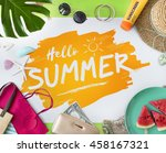hello summer travel vacation... | Shutterstock . vector #458167321