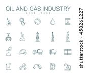 oil and gas industry line icons | Shutterstock .eps vector #458261227