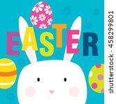 easter card with cute rabbit... | Shutterstock .eps vector #458299801
