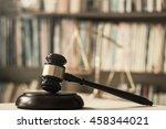 legislation concept  judge... | Shutterstock . vector #458344021