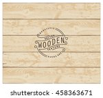 background of realistic wooden... | Shutterstock .eps vector #458363671